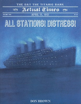 All Stations! Distress! By Brown, Don
